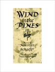 Wing in the Pines Norman Schaefer